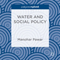 Water and Social Policy Book