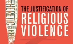 Justification of Religious Violence cover_250x150