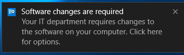 Screenshot of prompt advising that software changes are required and to click for options